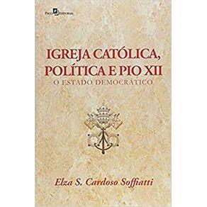 Igreja-Catolica-Politica-e-Pio-XII