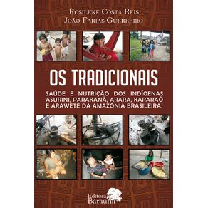 Os-Tradicionais---Saude-e-Nutricao-dos-Indigenas