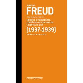 Freud-19---Moises-e-o-monoteismo-Compendio-de-psicanalise-e-outros-textos--1937-1939-