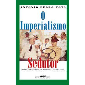 O-imperialismo-sedutor--Nova-edicao-