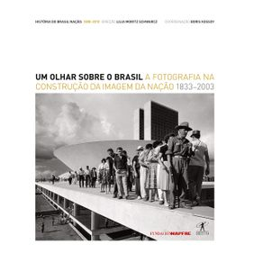 Um-olhar-sobre-o-Brasil-1833-2003