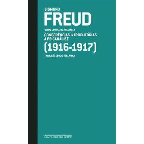 Freud--1916-1917----conferencias-introdutorias-a-psicanalise
