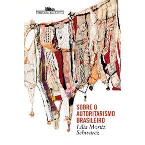 Sobre-o-autoritarismo-brasileiro