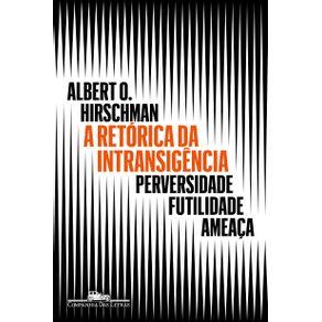A-retorica-da-intransigencia-Nova-edicao