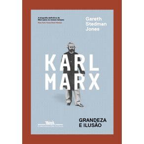 Karl-Marx---Grandeza-e-ilusao