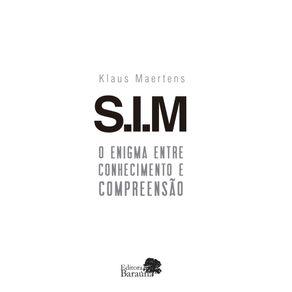 SIM---O-Enigma-entre-conhecimento-e-compreensao