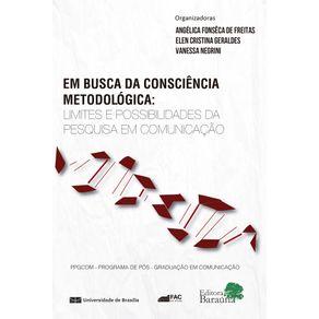 EM-BUSCA-DA-CONSCIENCIA-METODOLOGICA-LIMITES-E-POSSIBILIDADES-DA-PESQUISA-EM-COMUNICACAO