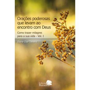 Oracoes-poderosas-que-levam-ao-encontro-com-Deus-Como-trazer-milagres-para-a-sua-vida---Vol-I