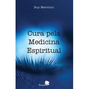 CURA-PELA-MEDICINA-ESPIRITUAL