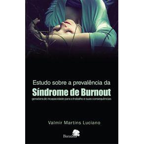 Estudo-sobre-a-prevalencia-da-Sindrome-de-Burnout---geradora-de-incapacidade-para-o-trabalho-e-suas-consequencias