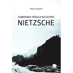 Sabedoria-Tragica-no-Ultimo-Nietzsche