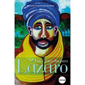 Um-Evangelho-para-Lazaro