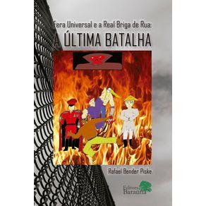 Fera-Universal-e-a-real-briga-de-rua-ULTIMA-BATALHA