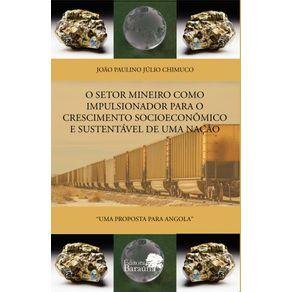 O-SETOR-MINEIRO-COMO-IMPULSIONADOR-PARA-O-CRESCIMENTO-SOCIOECONOMICO-E-SUSTENTAVEL-DE-UMA-NACAO