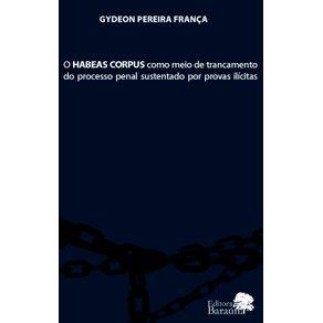 O-HABEAS-CORPUS-como-meio-de-trancamento-do-processo-penal-sustentado-por-provas-ilicitas