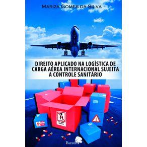 Direito-aplicado-na-logistica-de-carga-aerea-internacional-sujeita-a-controle-sanitario