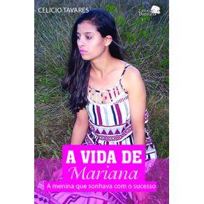 A-Vida-de-Mariana-A-menina-que-sonhava-com-o-sucesso