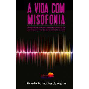 A-VIDA-COM-MISOFONIA---os-impactos-e-as-adversidades-decorrentes-de-um-transtorno-de-intolerancia-a-sons