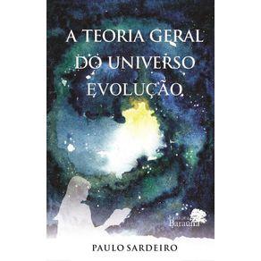 A-teoria-geral-do-universo--evolucao