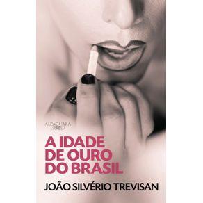 A-Idade-de-Ouro-do-Brasil