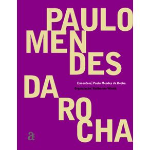 Encontros-Paulo-Mendes-da-Rocha