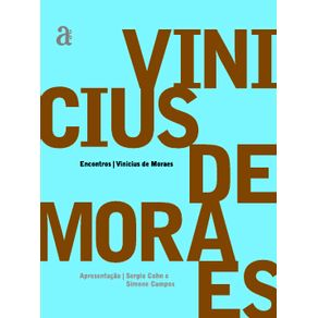 Encontros-Vinicius-de-Moraes