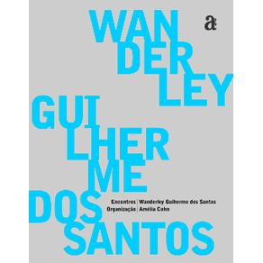 Encontros-Wanderley-Guilherme-dos-Santos