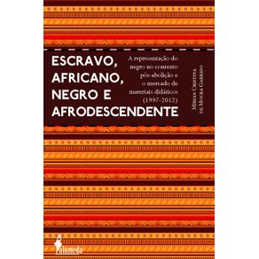 Escravo-africano-negro-e-afrodescendente