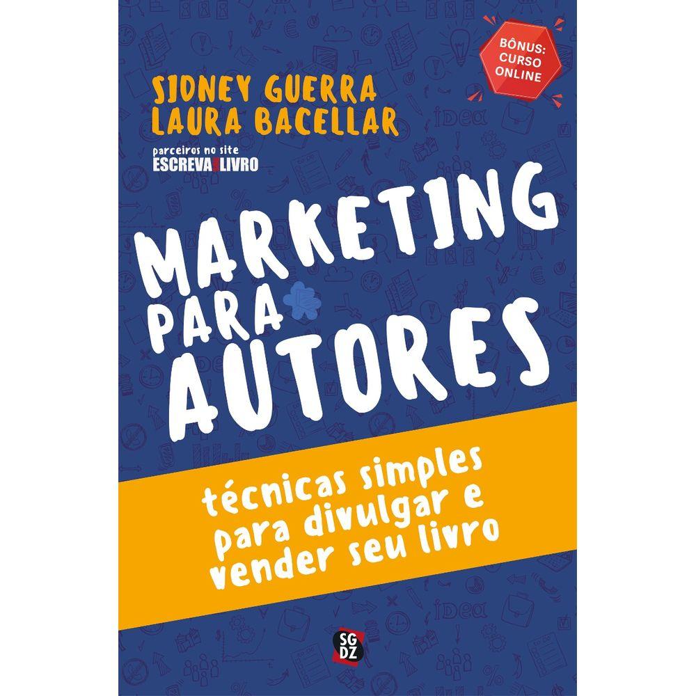 Marketing para Autores - Técnicas simples para divulgar e