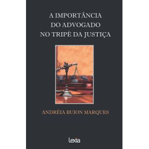 A-Importancia-Do-Advogado-No-Tripe-Da-Justica