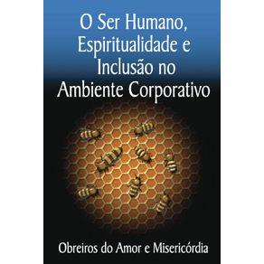 O-ser-humano-espiritualidade-e-inclusao-no-ambiente-corporativo