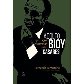 Sete-Conversas-com-Adolf-Bioy-Casares