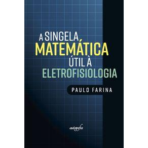 A-singela-matematica-util-a-eletrofisiologia
