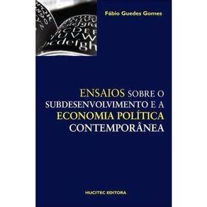 Ensaios-sobre-o-subdesenvolvimento-e-a-economia-politica-contemporanea