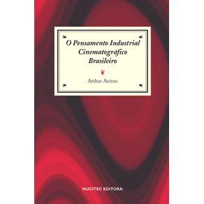Pensamento-Industrial-Cinematografico-Brasileiro