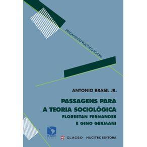 Passagens-para-uma-teoria-sociologica-Florestan-Fernandes-e-Gino-Germani