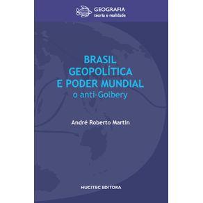 Brasil-geopolitica-e-poder-mundial--o-anti-Golbery