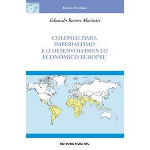Colonialismo-imperialismo-e-desenvolvimento-economico-europeu