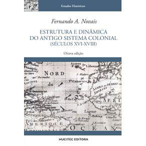 Estrutura-e-dinamica-do-Antigo-Sistema-Colonial--Seculos-XVI-XVIII-