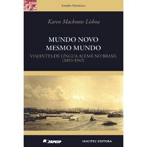 Mundo-novo-mesmo-mundo-viajantes-de-lingua-alema-no-Brasil-1893-1942