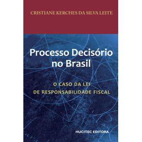 O-processo-decisorio-no-Brasil--o-caso-da-lei-de-responsabilidade-fiscal