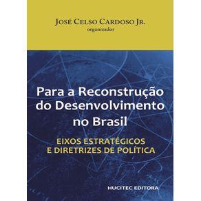 Para-a-Reconstrucao-do-desenvolvimento-no-Brasil--eixos-estrategicos-e-diretrizes-de-politica