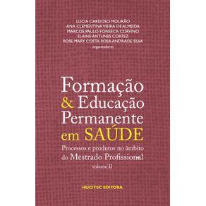 Formacao-e-educacao-permanente-em-saude-processos-e-produtos-no-ambito-do-mestrado-profissional-vol-2