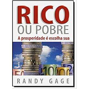 Rico-Ou-Pobre--A-Prosperidade-E-Escolha-Sua