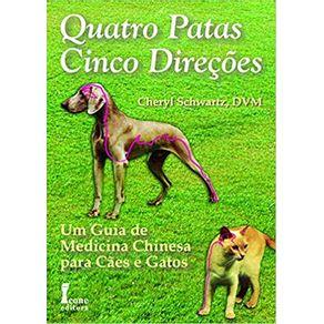 Quatro-Patas-Cinco-Direcoes-Um-Guia-De-Medicina-Chinesa-Para-Caes-e-Gatos