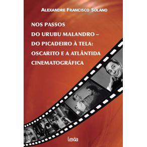 Nos-passos-do-Urubu-Malandro-–-do-picadeiro-a-Oscarito-e-a-Atlantida-Cinematografica