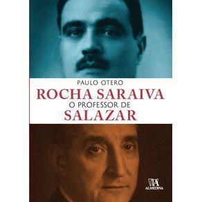 Rocha-Saraiva--O-Professor-de-Salazar