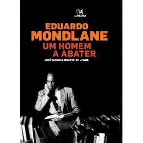 Eduardo-Mondlane-Um-Homem-a-Abater