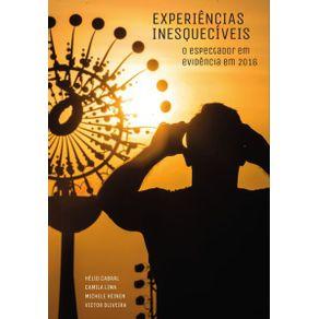 Experiencias-inesqueciveis---o-espectador-em-evidencia-em-2016