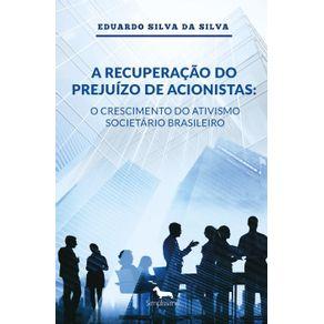 A-recuperacao-do-prejuizo-de-acionistas---o-crescimento-do-ativismo-societario-brasileiro